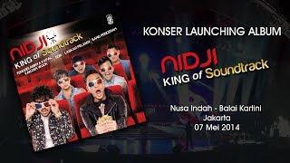 Konser Launching Album  Nidji - King of Soundtrack