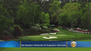 The Masters: Memories Of Augusta's 12th Hole