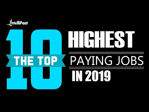 Top 10 Highest Paying Jobs in 2019   Best Jobs   Intellipaat