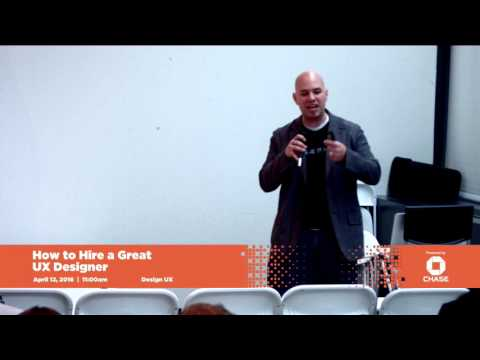 How To Hire a Great UX Designer - Dallas Startup Week 2016