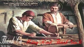 Thánh Ca Mừng Kính Thánh Giuse | Bài Hát Về Thánh Giuse Hay Nhất -