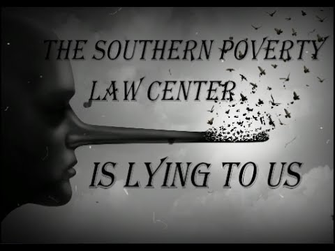 The Southern Poverty Law Center is Lying to Us