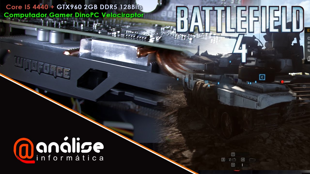 Teste Battlefield 4 Intel Core i5-4440 + GTX960 2GB DDR5 ( Computador Gamer DinoPC Velociraptor )