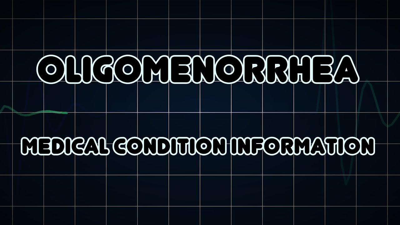 Oligomenorrhea