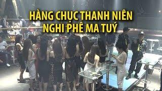 Hàng chục thanh niên nghi phê ma tuý trong quán bar ở Sài Gòn