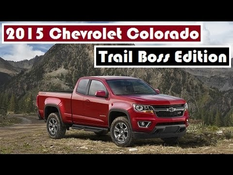 2015 chevrolet colorado trail boss edition the most off road capable mid size pickup truck. Black Bedroom Furniture Sets. Home Design Ideas