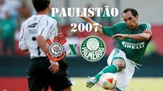 Corinthians 0 x 3 Palmeiras - Campeonato Paulista 2007 - Gols