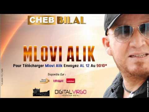 Cheb Bilal -  Mlovi Alik