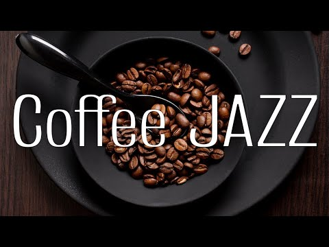 Flavored Coffee JAZZ - Relaxing Background Music For Work & Study