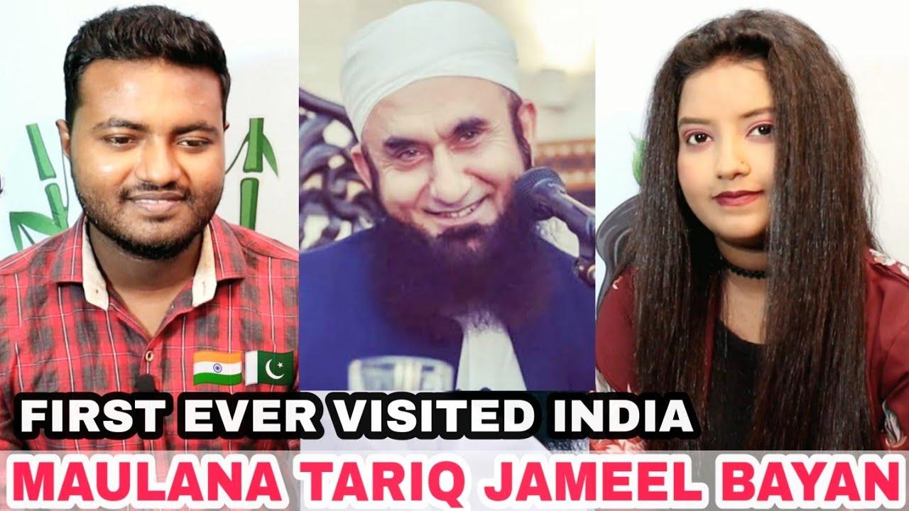 Maulana Tariq Jameel Bayan Reaction | First Ever Visited India