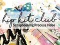 Scrapbooking Process #438 Hip Kit Club / Always an Adventure