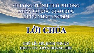 HTTL PHAN THIẾT - Chương trình thờ phượng Chúa - 12/09/2021
