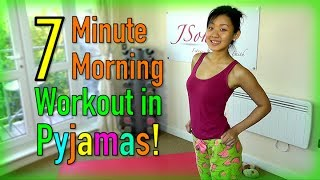7 minute morning workout in pyjamas