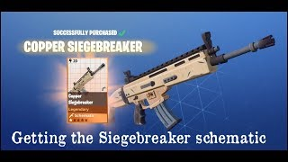 How to get the Siegebreaker schematic Fortnite PVE