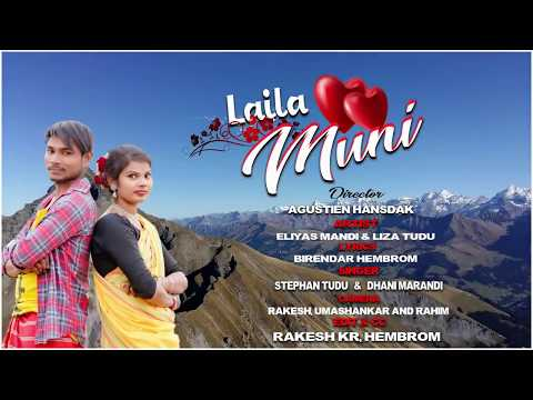 Laila Muni...... New Santhali Video Song. 1080p