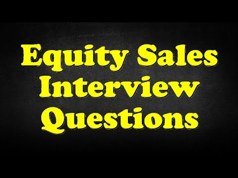 Equity Sales Interview Questions
