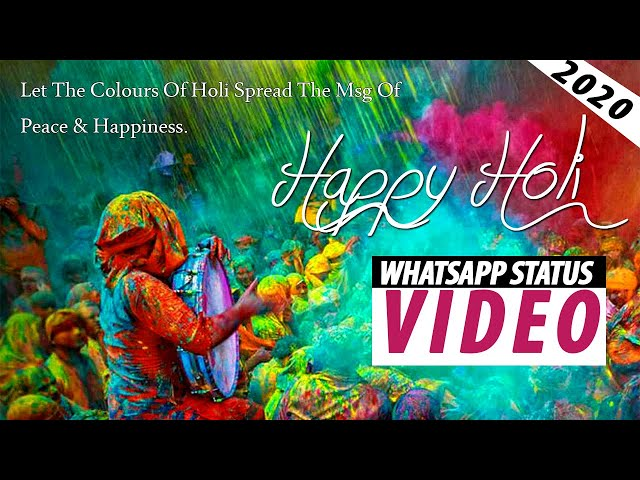 Happy Holi Whatsapp status video|| NEW 2020|| happy Holi WhatsApp status video 2020 Free Download