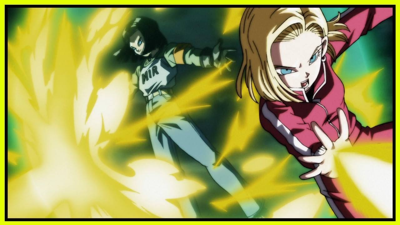 Imagenes Del Adroide 18 Hd Full: How Android 17 And 18 Are UNDERRATED In Dragon Ball