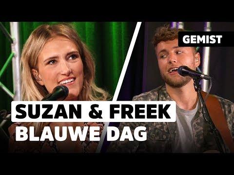 Suzan & Freek - Blauwe Dag | Live bij De 538 Ochtendshow