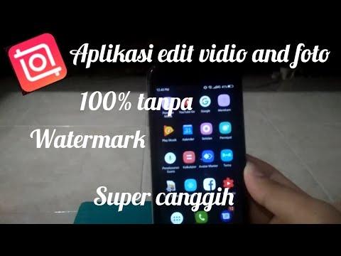 aplikasi-edit-vidio-and-foto-100%-tanpa-watermark-ampuh