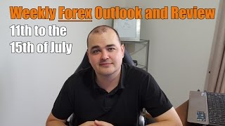 Weekly Forex Review - 11th to the 15th of July