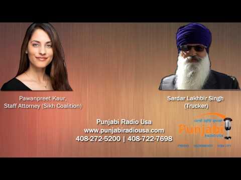 Interview | Pawanpreet Kaur | Sikh Coalition | Lakhbir Singh | Trucker | Punjabi Radio Usa