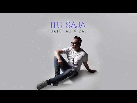 Dato' AC Mizal - Itu Saja (Audio)