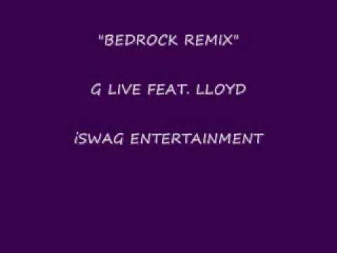 BEDROCK REMIX G  FEAT LLOYD