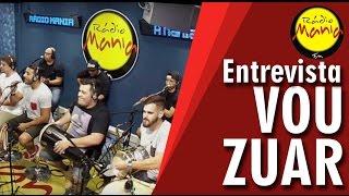 Rádio Mania - Vou Zuar - Voyeur