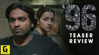 96 Teaser Review | Vijay Sethupathi | Trisha Krishnan | Madras Enterprises
