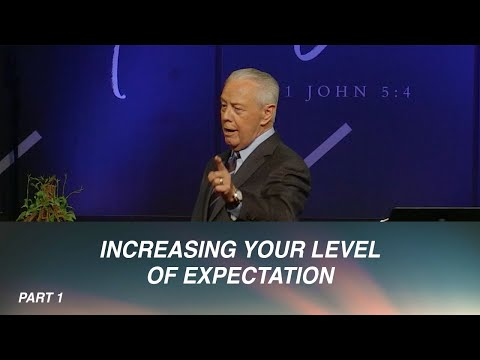 Increasing Your Level of Expectation Part 1