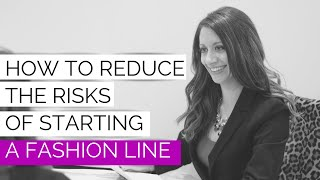 How to Reduce the Risks of Starting a Fashion Line | FB Live #60