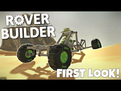 BUILDING OUR OWN ROVER! - Rover Builder Gameplay - First Impressions