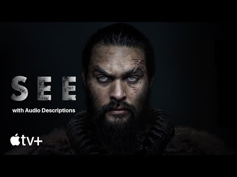 SEE — Official Trailer (with Audio Descriptions) | Apple TV+