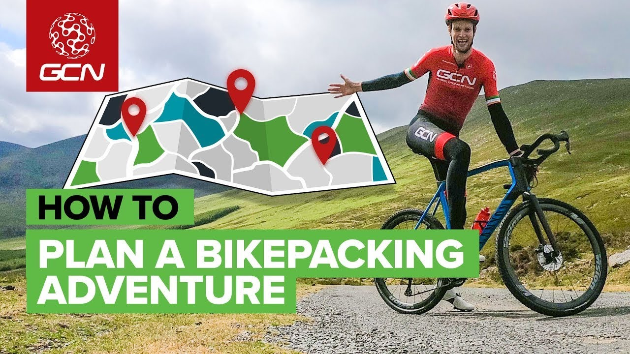 How To Plan A Bikepacking Route | Get The Most Out Of Your Cycling Adventure