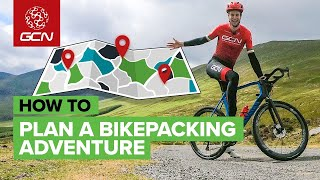 How To Plan A Bikepacking Route   Get The Most Out Of Your Cycling Adventure