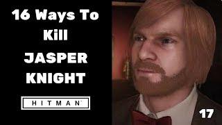 16 Ways To Kill Jasper Knight #17 - HITMAN™