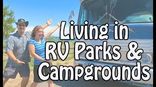 Realities of Living in RV Parks and Campgrounds - Costs, Amenities, Etiquette & Planning