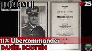 Wolfenstein 2 The New Colossus | #11 Ubercommander | Daniel Ecksteim | Sin comentarios