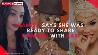 Hamisa Mobetto says she was ready to share singer Diamond with Zari Hassan