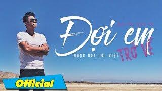 Đợi em trở về - Nguyễn Hồng Ân - Official MV 4K
