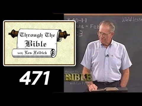 [ 471 ] Les Feldick [ Book 40 - Lesson 1 - Part 3 ] Philippians 3:4-16 |a