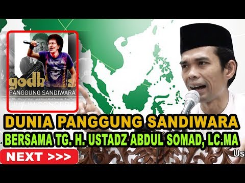Dunia Adalah PANGGUNG SANDIWARA [Bersama TG.H. Abdul Somad, Lc MA]