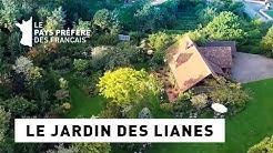 Le jardin des Lianes - Région Nord-Pas-de-Calais - Le jardin préféré des Français
