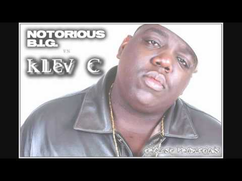Notorious B.I.G. - Would You Die For Me | Klev C Remix