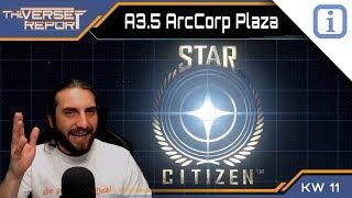 Star Citizen A3.5 Evocati News & ArcCorp Plaza | SCB Verse Report [Deutsch/German]