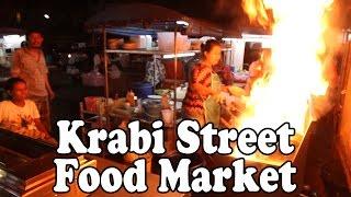 Thai Street Food Night Market, Krabi Thailand. Cheap and tasty food in Krabi Town