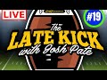 Late Kick Live Ep.19: Texas Using LSU Blueprint, Tennessee vs. Florida, CFB Contingency Plans, Q&A