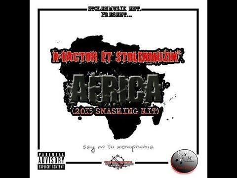 X Factor Ft Stolenmuzik - Africa [South Africa]