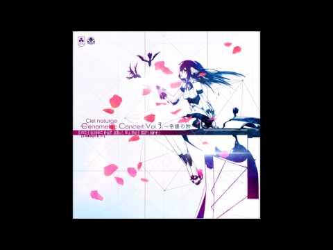 Ra Ciel Fusor ~ Ciel nosurge Genometric Concert Vol.3 ~帝賜の詩~